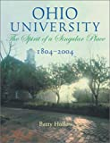 Ohio University 1804-2004: Spirit Of Singular Place