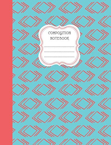 (Composition Notebook: Blank Lined Notebook for School/Homework College Ruled Southwestern Triangles Aqua and Peach)