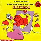 El primer San Valentin de Clifford (Spanish Edition)