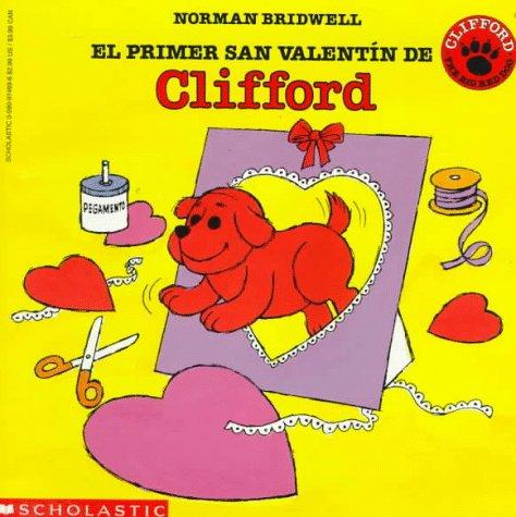 El primer San Valentin de Clifford (Spanish Edition) by Brand: Scholastic en Espanol (Image #1)
