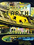 Inherit the Earth, Brian Stableford, 0312864930