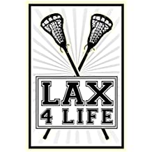 Lax 4 Life Lacrosse Sports Poster Poster Print, 13x19
