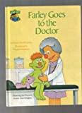 Farley Goes to the Doctor, Emily Perl Kingsley, 0307231135