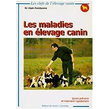 Maladies en élevage canin (Les)