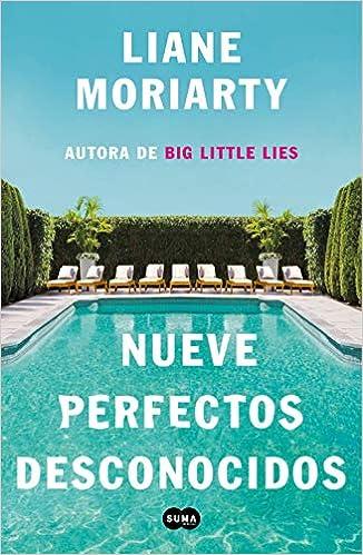 Leer Gratis Nueve perfectos desconocidos de Liane Moriarty