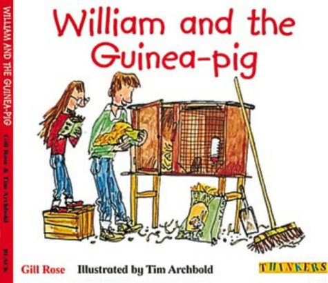 William and the Guinea-pig (Thinkers)