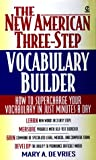The New American Three-Step Vocabulary Builder, Mary A. De Vries, 0451192680