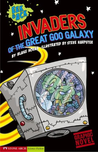 Invaders from the Great Goo Galaxy (Eek and Ack) PDF