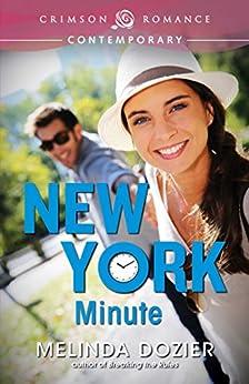 New York Minute (Crimson Romance) by [Dozier, Melinda]