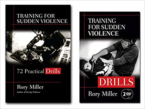 Bundle Rory Millers Training For Sudden Violence Drills Book And