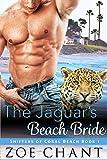 The Jaguar's Beach Bride: BBW Jaguar Shifter Paranormal Romance (Shifters of Coral Beach Book 1)