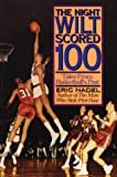 img - for The Night Wilt Scored 100: Tales from Basketball's Past book / textbook / text book