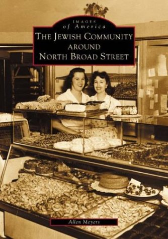 Download The Jewish Community Around North Broad Street (PA) (Images of America) ebook