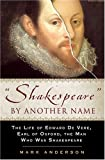 Shakespeare by Another Name, Mark Anderson, 1592401031