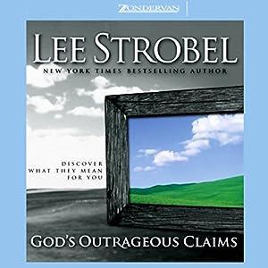 God's Outrageous Claims Hörbuch