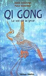 Qi Gong : Méditation et mouvements, une force d'auto-guérison pour le corps, l'âme et l'esprit