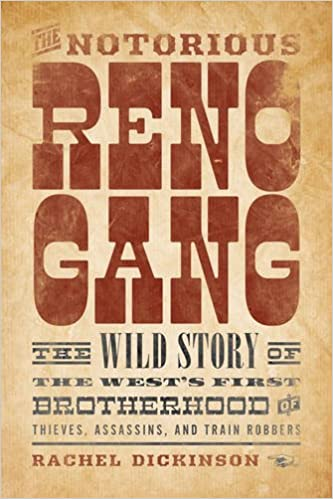 Image result for The Notorious Reno Gang bookcover