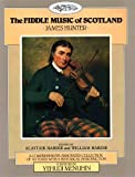 The Fiddle Music of Scotland, James Hunter, 0946868042