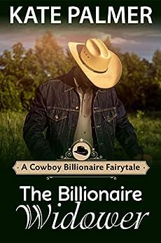 Billionaire Widower Romance Cowboy Fairytale ebook