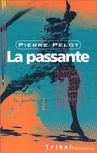 La passante par Pierre Pelot