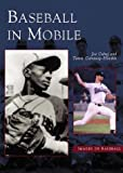 img - for Baseball In Mobile (Images of Baseball) book / textbook / text book