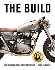 The Build: How the Master Design Custom Motorcycles