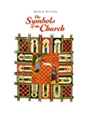 The Symbols of the Church, Maurice Dilasser, 081462538X