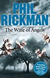 Front cover for the book The Wine of Angels by Phil Rickman