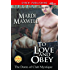 To Love and Obey [The Doms of Club Mystique] (Siren Publishing Allure)