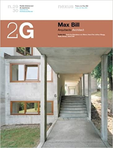 Max Bill Architect (2G: International Architecture Review