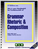 Grammar Rhetoric and Composition, Jack Rudman, 083737426X