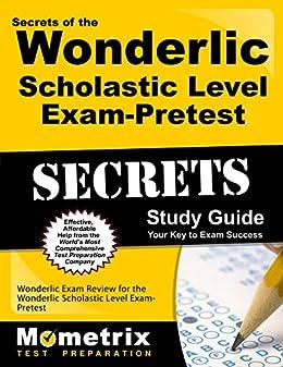 Secrets of the wonderlic scholastic level exam quicktest study.