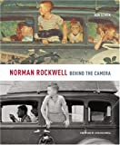 Norman Rockwell - Behind the Camera, Ron Schick, 0316006939