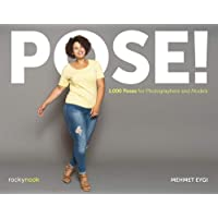 Pose!: 1,000 Poses for Photographers and Models