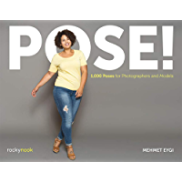 POSE!: 1,000 Poses for Photographers and Models book cover