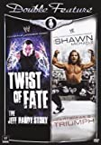 "WWE Action Pack Double Feature: ""Twist of Fate: The Jeff Hardy Story""/""The Shawn Michaels Story: Heartbreak & Triumph"""