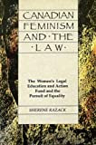 Canadian Feminism and the Law, Sherene Razack, 0929005198