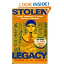 Stolen Legacy: Greek Philosophy is Stolen Egyptian Philosophy