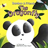 img - for The Dragonfly (Bamboo & Friends) book / textbook / text book