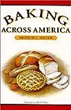 Baking Across America, Arthur L. Meyer, 0292752229