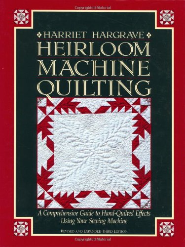Quilted Effect (Heirloom Machine Quilting: A Comprehensive Guide to Hand-Quilted Effects Using Your Sewing)