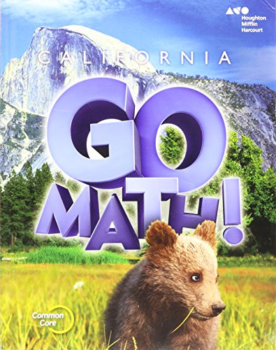 Houghton Mifflin Harcourt Go Math! California: Student Edition Grade 2 2015