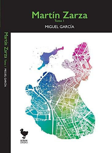Martín Zarza: Tomo I (Spanish Edition) - Kindle edition by ...
