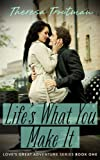Bargain eBook - Life s What You Make it