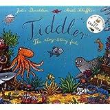 Tiddlerby Julia Donaldson