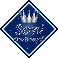 Personalised Child//Baby On Board Car Sign ~ Son On Board ~ Blue