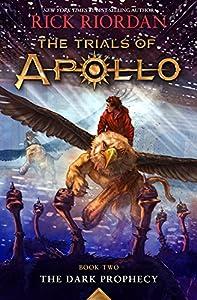 The Trials Of Apollo: The Dark Prophecy