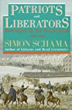 Patriots and Liberators, Simon Schama, 0679729496