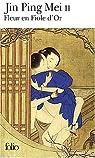 Fleur en fiole d'or : Jing Ping Mei cihua, tome 2 par Anonyme