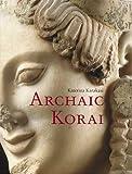 img - for Archaic Korai book / textbook / text book